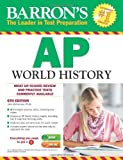 img - for Barron's AP World History, 6th Edition by John McCannon (2014-02-01) book / textbook / text book