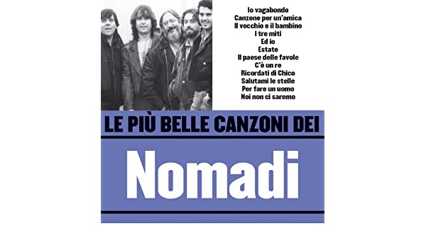 Per Fare Un Uomo By Nomadi On Amazon Music Amazoncom