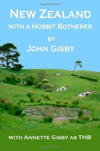 """""""New Zealand with a Hobbit Botherer"""" av John Gisby"""