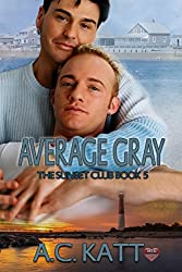 Average Gray (The Sunset Club Book 5)