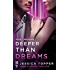 Deeper Than Dreams (A Love & Steel Novella)