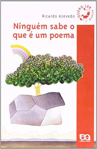 Ninguém Sabe o que É Um Poema - Coleção Quero Ler