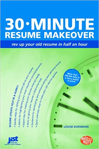 30-Minute Resume Makeover: Rev Up Your Resume in Half an Hour ...