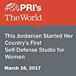 This Jordanian Started Her Country's First Self-Defense Studio for Women | Shirin Jaafari