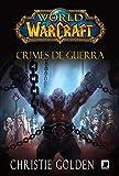 World of Warcraft – Crimes de Guerra
