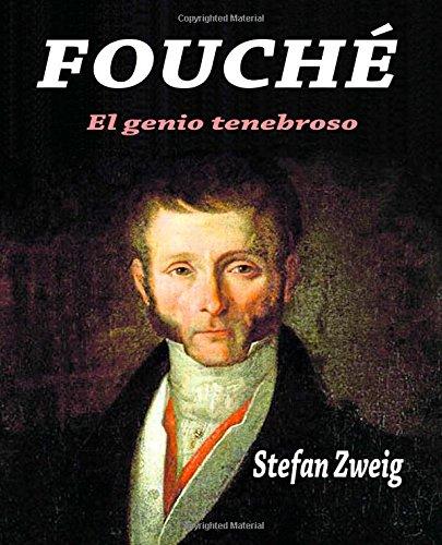 Descargar Libro Fouché: El Genio Tenebroso Stefan Zweig