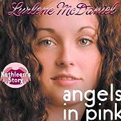 Angels in Pink: Kathleen's Story | Lurlene McDaniel