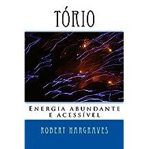 Tório: Energia abundante e acessível (Portuguese Edition)