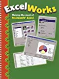 Excel Works: Making the Most of Microsoft Excel by Patricia & Sarkar, Papia Harrison (2006-08-06)