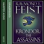Krondor: The Assassins: The Riftwar Legacy, Book 2 | Raymond E. Feist