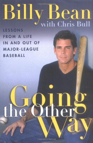 Download Going the Other Way: Lessons from a Life In and Out of Major-League Baseball pdf epub