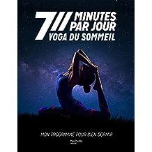Yoga du sommeil - 7 minutes par jour