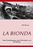 La Biond, Elfi Braun, 3837037452