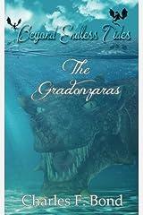 The Gradonzaras: Volume 3 (Beyond Endless Tides) Paperback