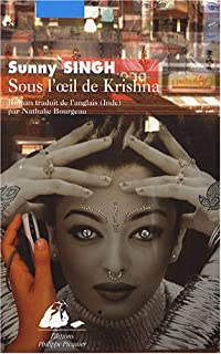 Sous l'oeil de Krishna : roman, Singh, Sunny