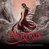 Evertrue (Everneath Trilogy, Book 3)