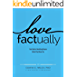 Love Factually: Your Guide to Identifying Abusers Before They Abuse you