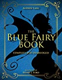 Best Teenager Books - The Blue Fairy Book: Complete and Unabridged Review