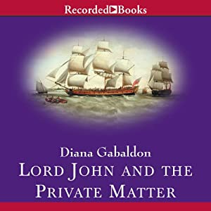 Lord John and the Private Matter | Livre audio