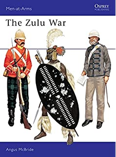 The Zulu War (Men at Arms Series, 57)