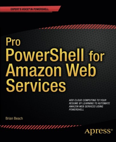 Pro PowerShell for Amazon Web Services: DevOps for the AWS Cloud Front Cover