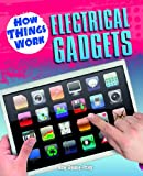 Electrical Gadgets, Ade Deane-Pratt, 1448852900