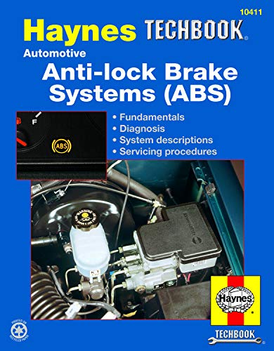 Haynes Automotive Anti-Lock Brake Systems [ABS] Manual TechBook (Haynes Repair Manuals)