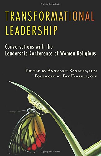 Transformational Leadership (Lcwr-Leadership Conference of Women Religious)