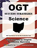 OGT Success Strategies Science Study Guide: OGT Test Review for the Ohio Graduation Test