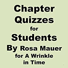 Chapter Quizzes for Students for A Wrinkle in Time (Questions for Students Book 3)