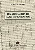 Ten Approaches to Improvisation, Renzo Ruggieri, 1291072721