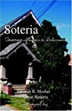 img - for Soteria: Through Madness to Deliverance by Loren R. Mosher, Voyce Hendrix (December 21, 2004) Paperback book / textbook / text book