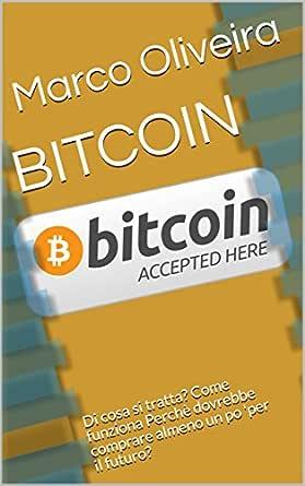 Come funziona investire in bitcoin evolution