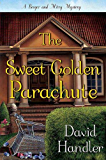The Sweet Golden Parachute: A Berger and Mitry Mystery (Berger and Mitry Mysteries Book 5)