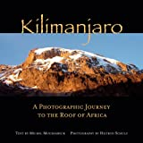 Books : Kilimanjaro: A Photographic Journey to the Roof of Africa