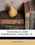 Romances and Narratives, Daniel Defoe, 1277466483