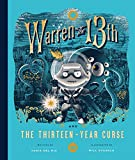 Warren the 13th and the Thirteen-Year Curse: A Novel
