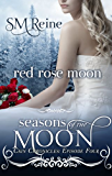 Red Rose Moon (The Cain Chronicles Book 4)