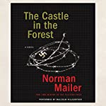 The Castle in the Forest | Norman Mailer