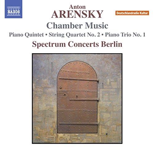 Anton Arensky: Piano Quintet in D Major, Op. 51 - String Quartet No. 2 in A Minor, Op. 35 - Piano Trio No. 1 in D Minor, Op. 32 ()