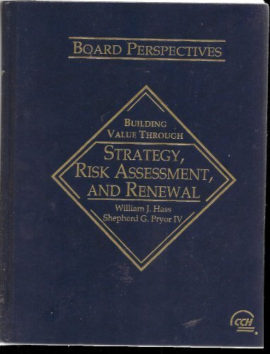 Board Perspectives: Building Value Through Strategy by Haas, William J., Pryor IV, Shepherd G. (2006) Hardcover
