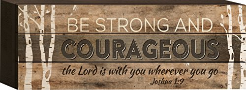 Be Strong and Courageous Joshua 1:9 4.5 x 12 inch Wood Sign Block - In Outlet Malls Oh