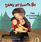 img - for Daddy, My Favorite Guy/Pap , Mi Compa ero Favorito book / textbook / text book