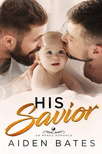 His Savior: A Bad Boy Mpreg Romance (Hellion Club Book 4)