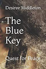 The Blue Key: Quest for Peace Paperback
