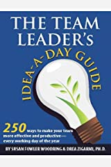 The Team Leader's Idea-a-Day Guide Kindle Edition