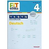 FiT FÜR DIE SCHULE: Tests Deutsch 4. Klasse (Fit für die Schule / Tests mit Lernzielkontrolle)