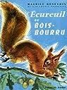 L'écureuil du Bois-Bourru par MAURICE.