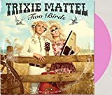 Trixie Mattel - Two Birds, One Stone Exclusive Limited Edition Pink vinyl LP