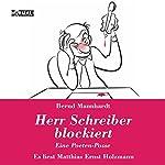 Herr Schreiber blockiert | Bernd Mannhardt